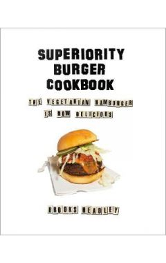 uperiority Burger Cookbook