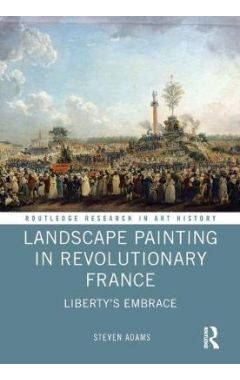 Landscape Painting in Revolutionary France