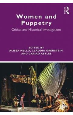 Women and Puppetry: Critical and Historical Investigations