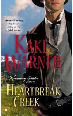 Heartbreak Creek: A Runaway Brides Novel Book 1