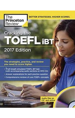 CRACKING THE TOEFL IBT WITH AUDIO CD 2017