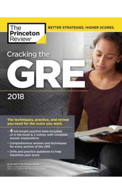 CRACKING THE GRE WITH 4 PRACTICE TESTS, 2018