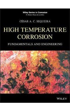High Temperature Corrosion - Fundamentals and Engineering
