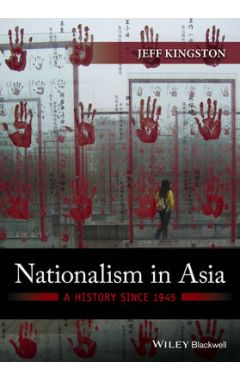 Nationalism in Asia - A History Since 1945