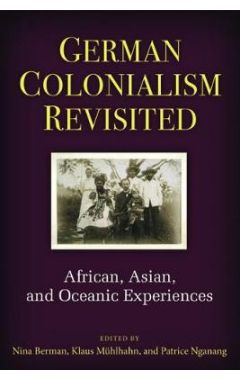 [POD]German Colonialism Revisited: African, Asian, and Oceanic Experiences