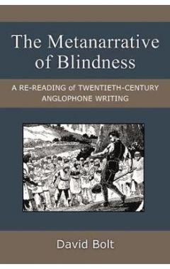 THE METANARRATIVE OF BLINDNESS