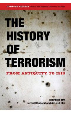 HISTORY OF TERRORISM: FROM ANTIQUITY TO ISIS