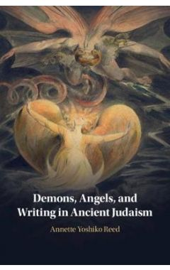 Demons, Angels, and Writing in Ancient Judaism