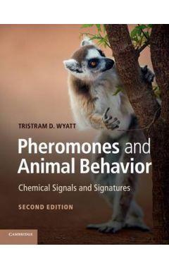 PHEROMONES AND ANIMAL BEHAVIOR