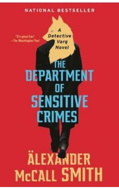 The Department of Sensitive Crimes: A Detective Varg Novel (1) ( Detective Varg #1 )