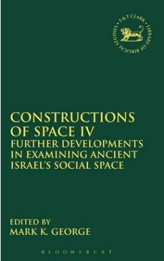 Jsot:Constructions Of Space Iv (