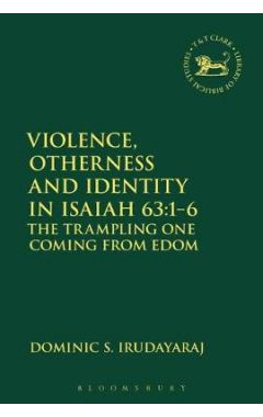 [pod] VIOLENCE, OTHERNESS AND IDENTITY IN ISAIAH 63:1-6T