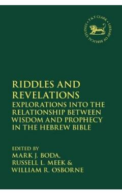 634 Riddles and Revelations: Explorations into the Relationship between Wisdom and Prophecy
