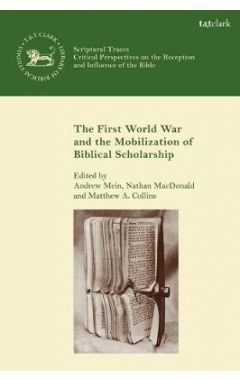 [pod] The First World War and the Mobilization of Biblical Scholarship