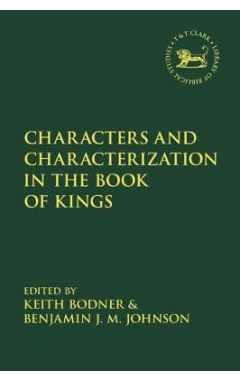 Characters and Characterization in the Book of Kings