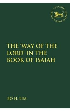 The 'Way of the LORD' in the Book of Isaiah
