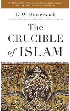 The Crucible of Islam