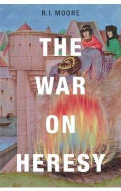 THE WAR ON HERESY