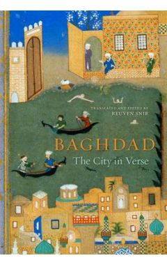 BAGHDAD, THE CITY IN VERSE