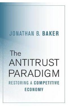 Antitrust Paradigm