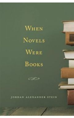 When Novels Were Books