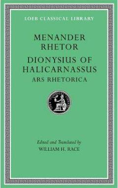 539 Menander Rhetor. Dionysius of Halicarnassus, Ars Rhetorica