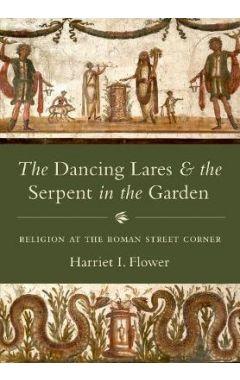 DANCING LARES & SERPENT IN THE GARDEN