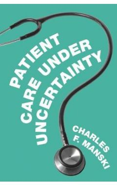 Patient Care under Uncertainty