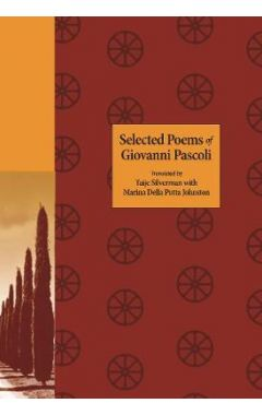 Selected Poems of Giovanni Pascoli HC