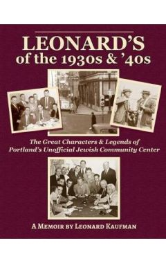 Leonard's of the 1930's and 40's: The Unofficial Jewish Community Center of Portland