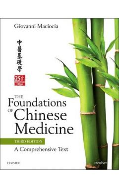 THE FOUNDATIONS OF CHINESE MEDICINE 3E