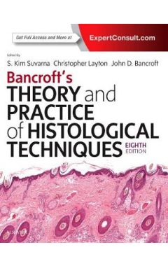Bancroft's Theory and Practice of Histological Techniques 8e