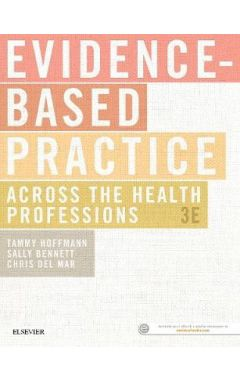 Evidence-Based Practice Across the Health Professions 3e