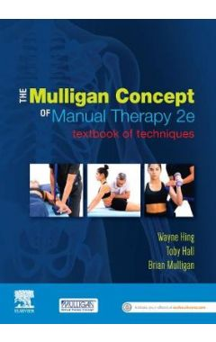 Mulligan Concept of Manual Therapy: Textbook of Techniques 2e