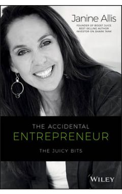 The Accidential Entrepreneur - The Juicy Bits