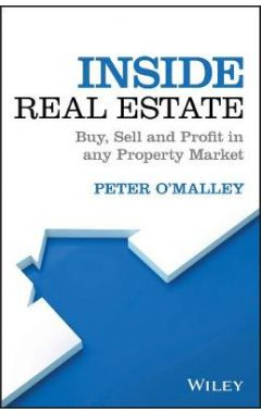 Inside Real Estate - Buy, Sell and Profit in any Property Market