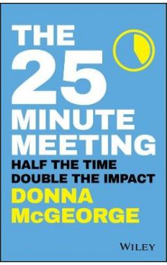 The 25 Minute Meeting P