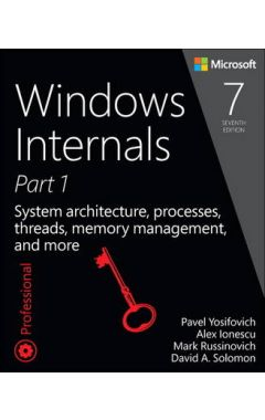 Windows Internals: Book 1 7E