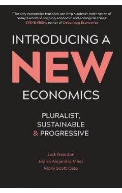 ntroducing a New Economics