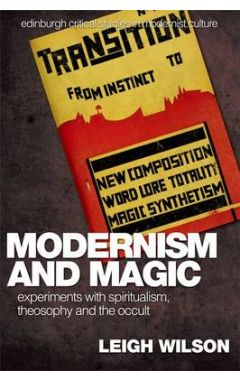 Modernism and Magic;