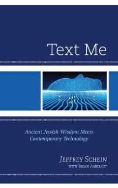 Text Me: Ancient Jewish Wisdom Meets Contemporary Technology