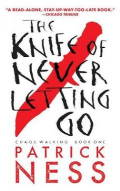 The Knife of Never Letting Go 2ק