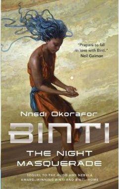 Binti: The Night Masquerade ( Binti #3 )