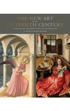 [used] The New Art of the Fifteenth Century
