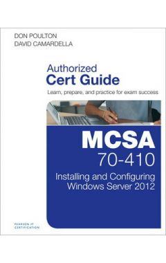 MCSA 70-410 CERT GUIDE R2:INSTALLING AND CONFIGURING WI