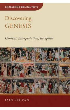 Discovering Genesis: Content, Interpretation, Reception