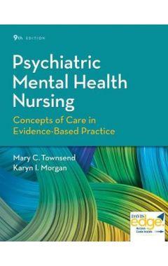 (PRINT+DAVISEDGE ACCESS) PSYCHIATRIC MENTAL HEALTH NURSING: CONCEPTS OF CARE IN EVIDENCE-BASED PRACT