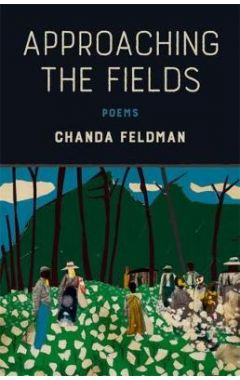 Approaching the Fields: Poems