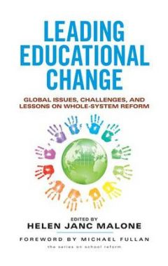 Leading Educational Change: Global Issues, Challenges, and Lessons on Whole-System Reform