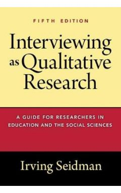 Interviewing as Qualitative Research 5E